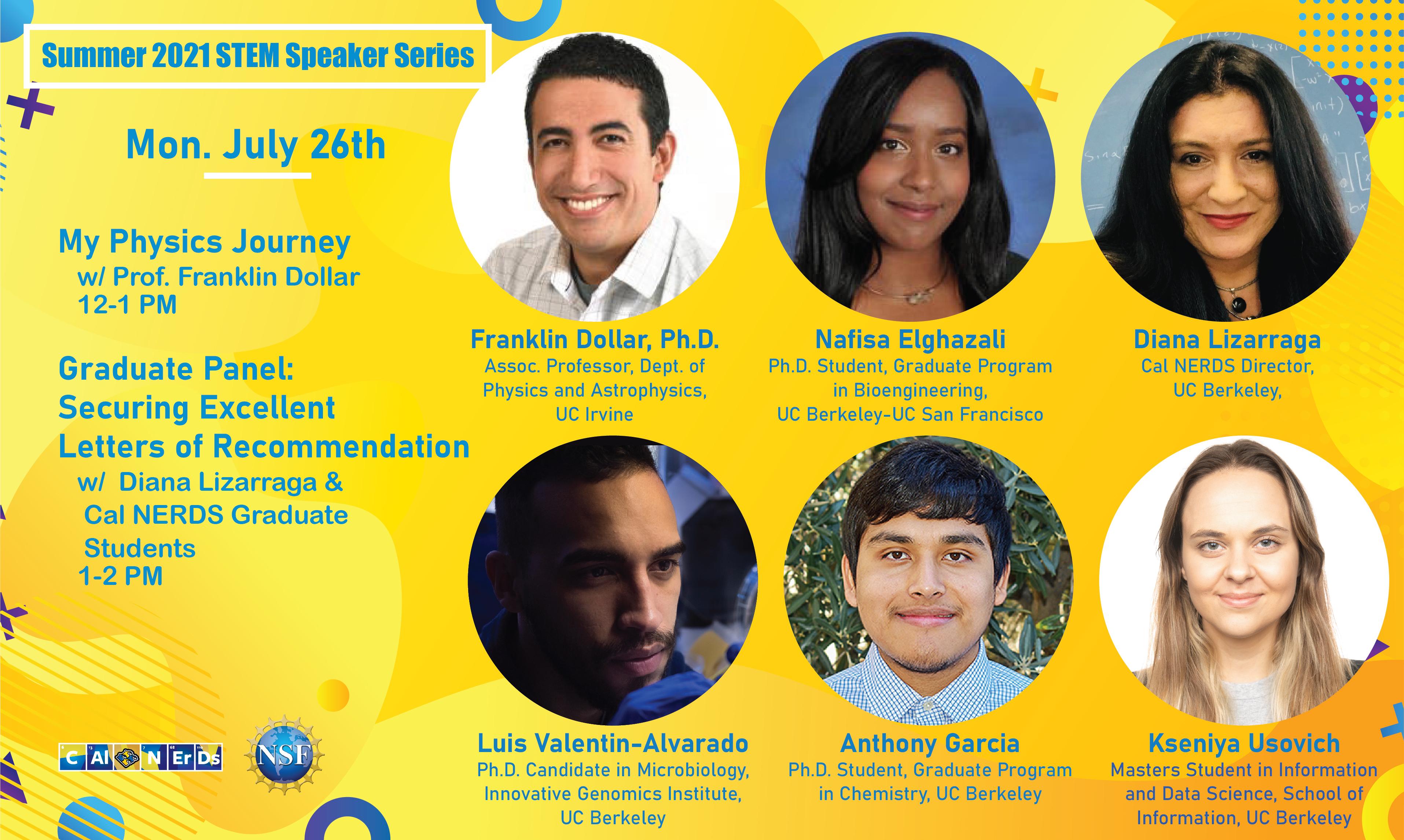 Featured Cal NERDS Summer Speaker Series Week 2: Cal NERDS Alum Tony Lai, Director Diana Lizarraga, and Cal NERDS Alum Dr. Crystal Bray.