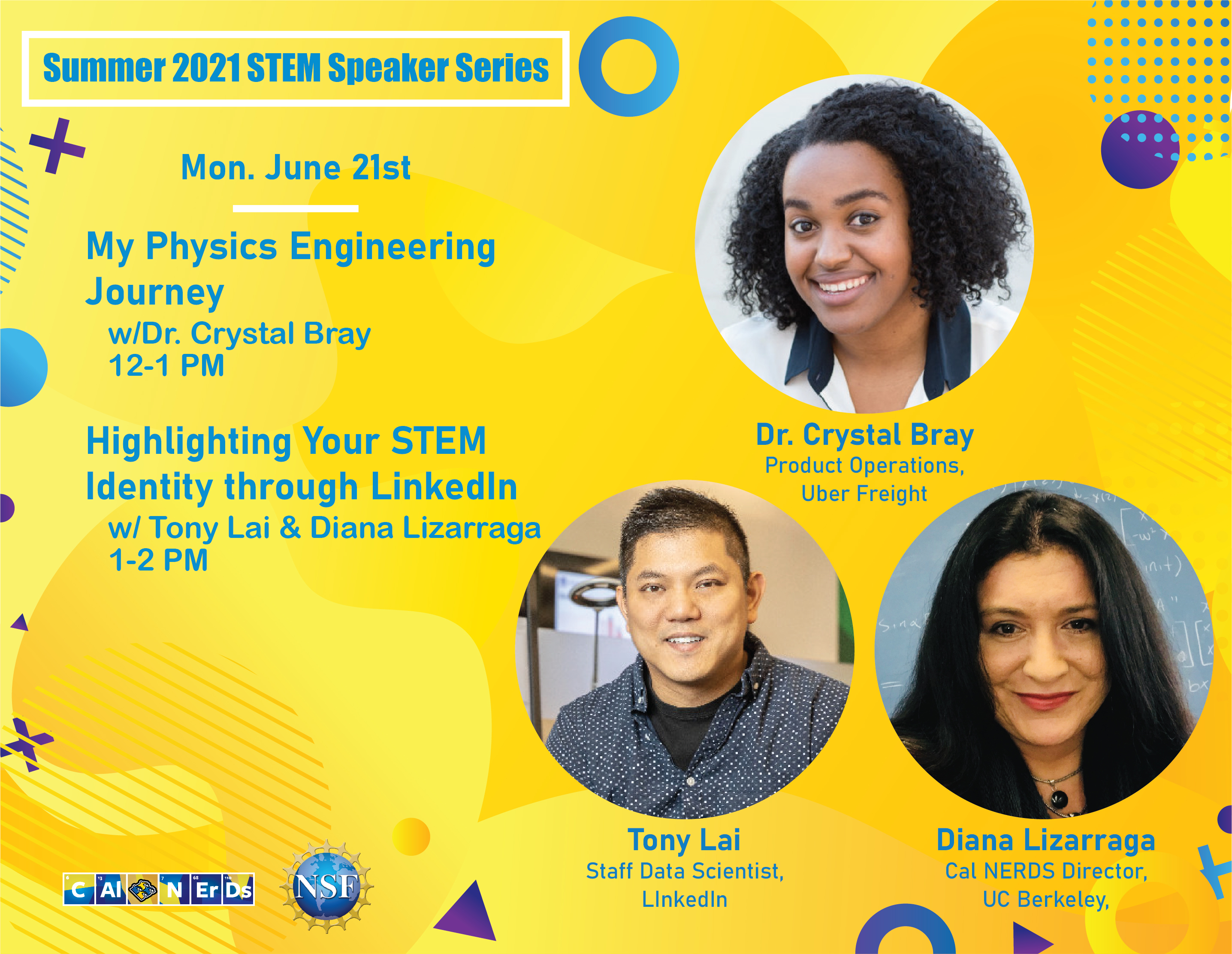 Featured Cal NERDS Summer Speaker Series Week 1: Cal NERDS Alum Dr. Romina Rodriguez and Cal NERDS Supporter Dr. Josephine Moreno